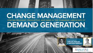 Change Management for Demand Generation